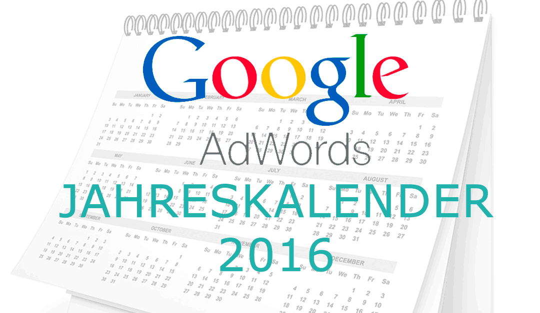 Google Adwords 2016 Kalender